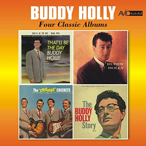 Four Classic Albums (That'll Be the Day / Buddy Holly / The Chirping Crickets / The Buddy Holly Story, Vol. 2) [Remastered]