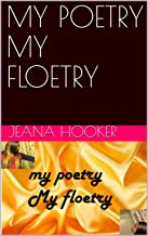 MY POETRY MY FLOETRY (English Edition)