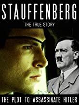 Stauffenberg: The Plot to Assassinate Hitler