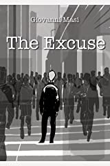 The Excuse Kindle Edition