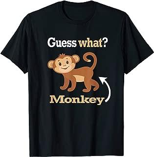 Guess What Monkey Butt T-Shirt Funny Monkey Lover Shirt