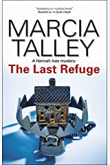 The Last Refuge (The Hannah Ives Mysteries Book 11) Kindle Edition