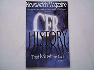 Newswatch Magazine December 2007 A Magazine Making Clear Today's News in the Light of Bible Prophecy