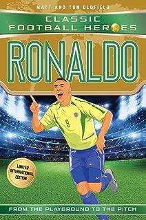 Ronaldo: Classic Football Heroes - Limited International Edition (Football Heroes - International Editions)