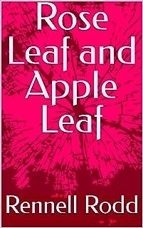 Rose Leaf and Apple Leaf (English Edition)