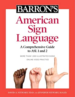 Barron's American Sign Language: A Comprehensive Guide to ASL 1 and 2 with Online Video Practice
