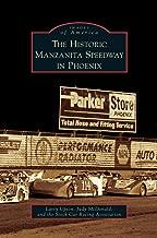 Historic Manzanita Speedway in Phoenix