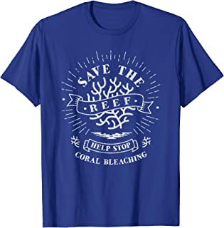 Save the Reef, Help Stop Coral Bleaching - T-Shirt