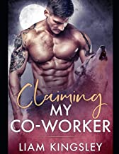 Claiming My Co-Worker: Blackwater Pack Book Three