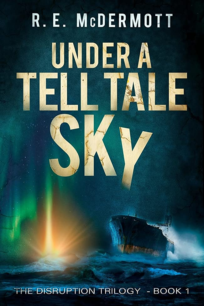Under a Tell-Tale Sky: Disruption - Book 1 (Volume 1)