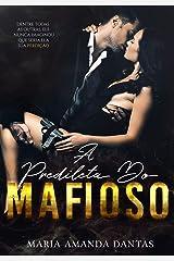 A Predileta Do Mafioso: ( Livro 1: Máfia Smirnov) eBook Kindle