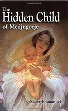 The Hidden Child of Medjugorje