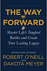 The Way Forward: Master Life's Toughest Battles and Create Your Lasting Legacy Kindle Edition