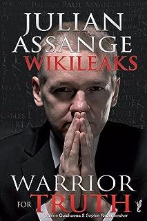 Julian Assange – WikiLeaks: Warrior For Truth
