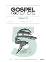 Gospel Foundations - Volume 5 - Bible Study Book: God with Us (Gospel Project (Tgp))