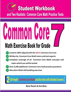 Common Core Math Exercise Book for Grade 7: Student Workbook and Two Realistic Common Core Math Tests