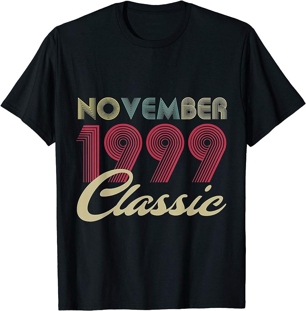 Classic November 1999 Bday Men Women Gifts 21st Birthday T-shirt