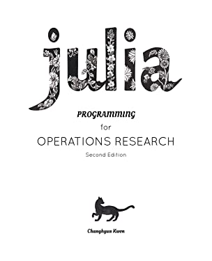 Julia Programming for Operations Research
