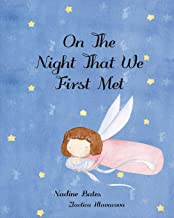 On The Night That We First Met
