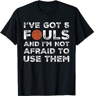 Funny Basketball Player Shirt | 5 Fouls Tshirt Gift Idea