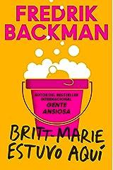 Britt-Marie Was Here \ Britt-Marie estuvo aquí (Spanish edition) Kindle Edition