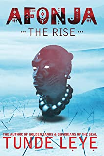 Afonja - The Rise (Oyo Empire Histories Book 1)