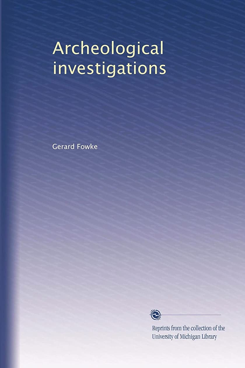 必要条件のどエンドテーブルArcheological investigations