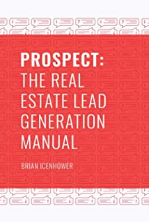 PROSPECT: The Real Estate Lead Generation Manual