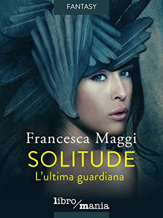 Solitude: Lultima guardiana