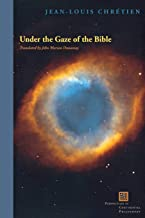 Under the Gaze of the Bible (Perspectives in Continental Philosophy)