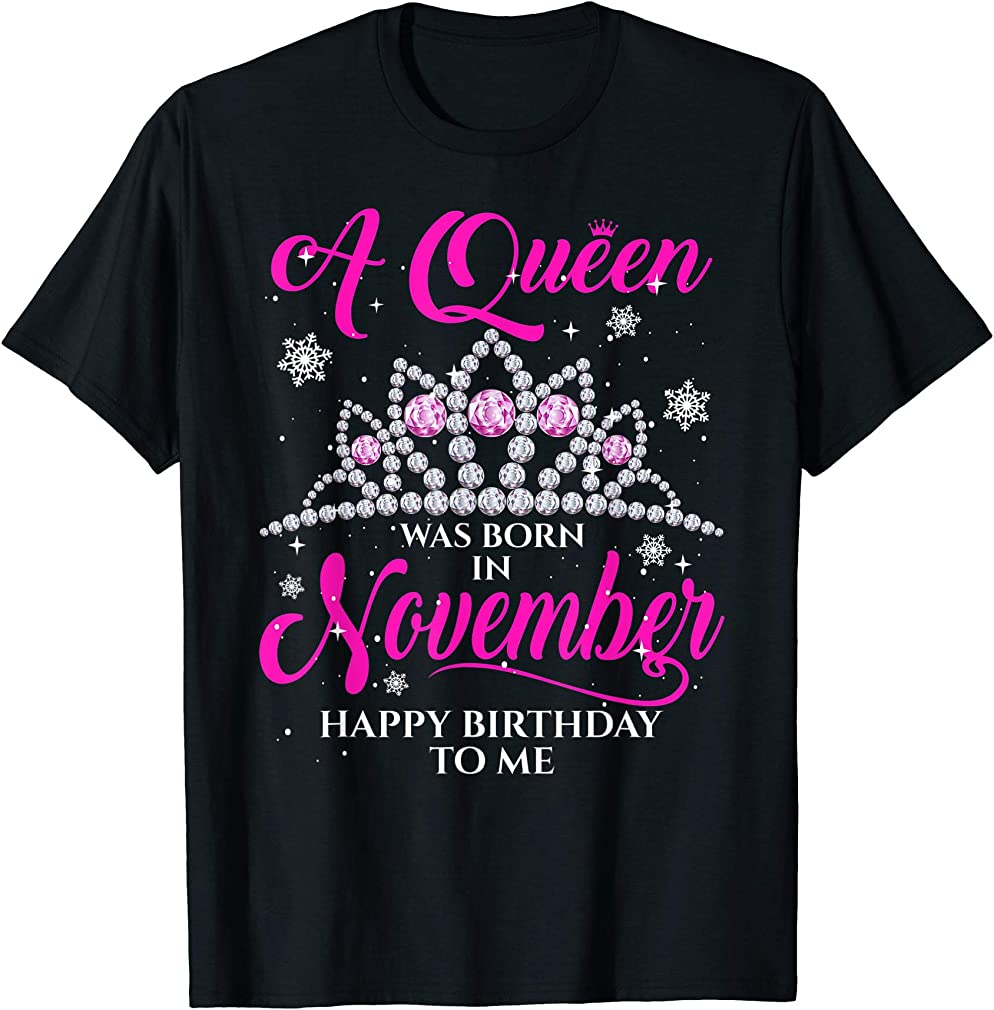 A Queen Was Born In November Birthday Gift T-shirt