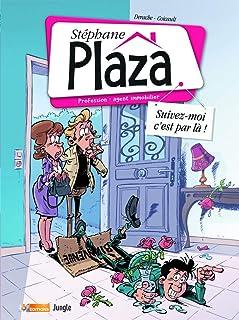 Best of Stéphane Plaza - tome 1 Suivez-moi c'est par là !