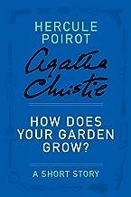 How Does Your Garden Grow?: A Hercule Poirot Story (Hercule Poirot Mysteries)