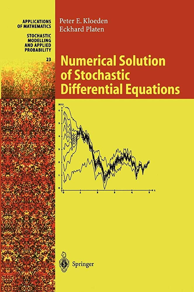 開始服を洗う朝ごはんNumerical Solution of Stochastic Differential Equations (Stochastic Modelling and Applied Probability)