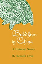 Buddhism in China: A Historical Survey