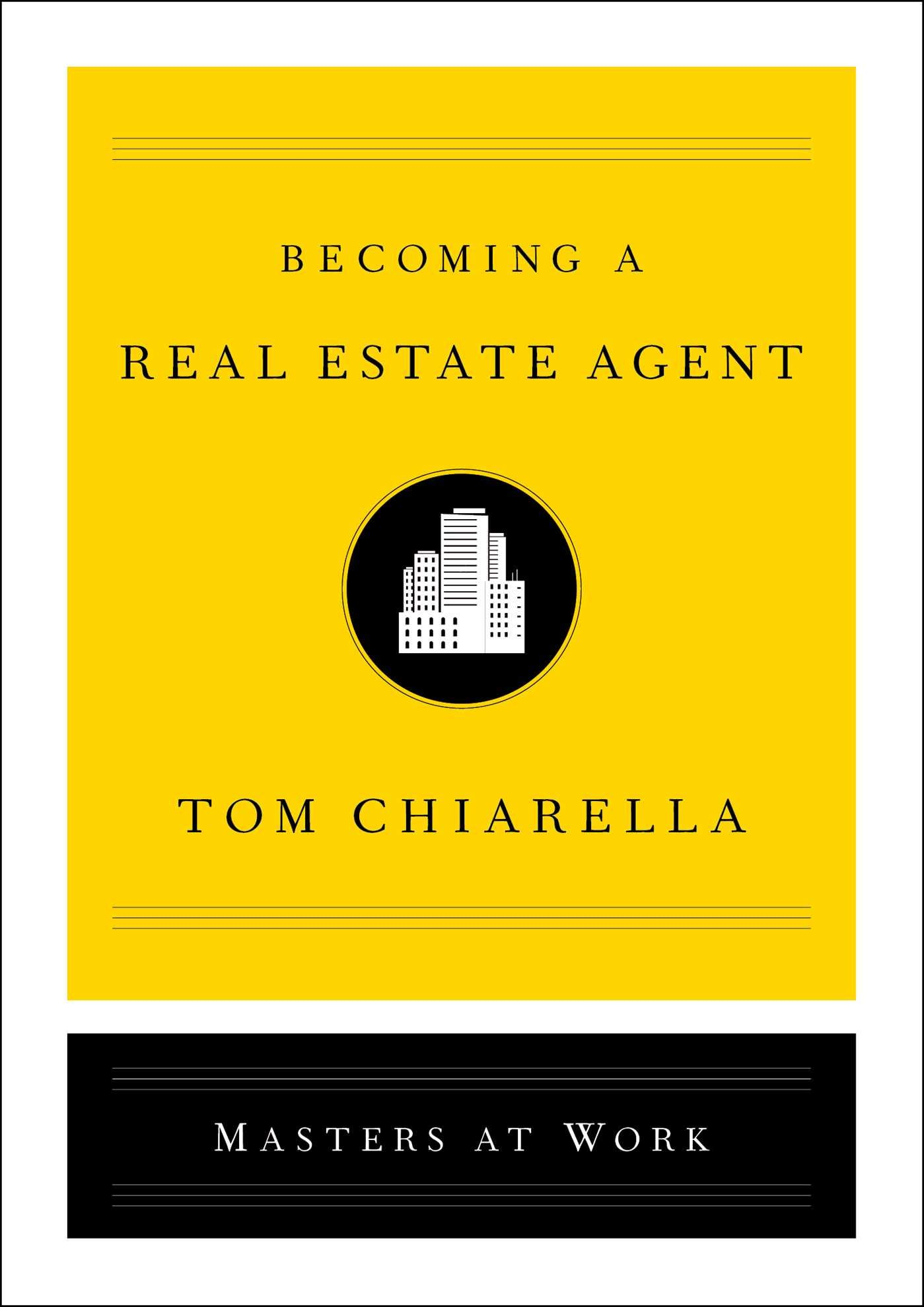 Becoming a Real Estate Agent (Masters at Work)