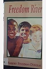 Freedom River Paperback