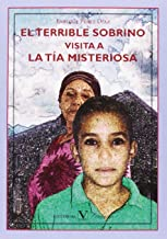 EL TERRIBLE SOBRINO VISITA A LA TÍA MISTERIOSA (Infantil-Juvenil)