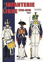 L'Infanterie de Ligne Tome 1_ 1776-1810