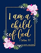 I Am A Child Of God: Beautiful Motivational 1 John 3:1 Bible Verse Quote Weekly Daily Monthly Planner 8.5