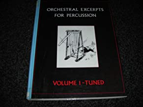 Orchestral Excerpts for Percussion: Tuned v. 1