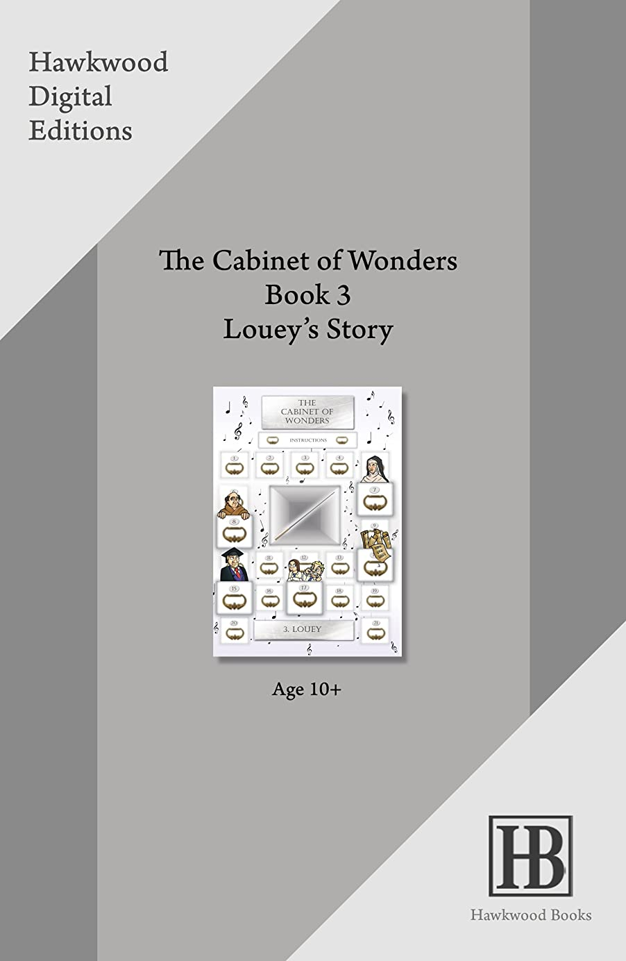 The Cabinet of Wonders Book 3 : Louey's Story (English Edition)