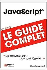 JavaScript: Le guide complet Broché