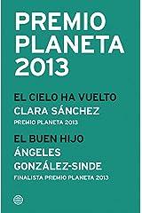 Premio Planeta 2013: ganador y finalista (pack) Versión Kindle