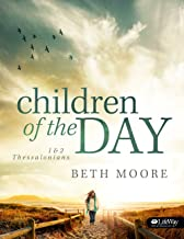 Children of the Day - Bible Study Book: 1 & 2 Thessalonians