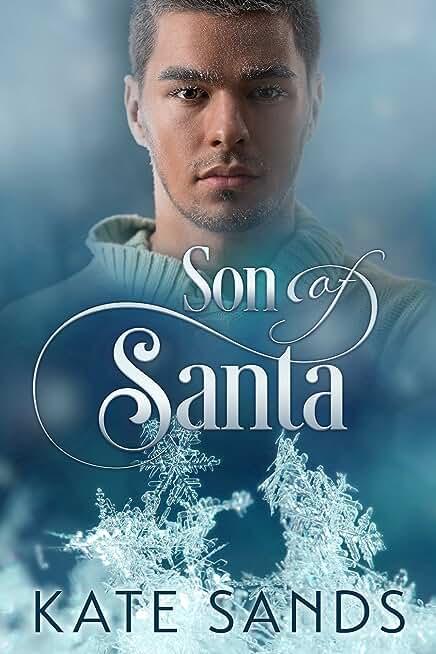 Son of Santa (2015 Advent Calendar - Sleigh Ride) (English Edition)