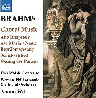 Brahms: Choral Music (Alto Rhapsody) (Naxos: 8.572694)