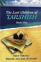 The Lost Children of Tarshish: Book One
