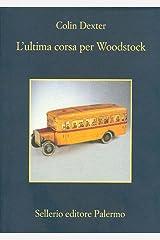 L'ultima corsa per Woodstock (L'ispettore Morse Vol. 1) Formato Kindle