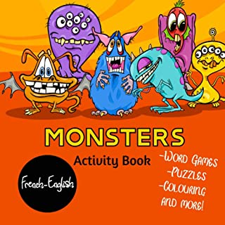 Monsters: French-English Bilingual Activity Book
